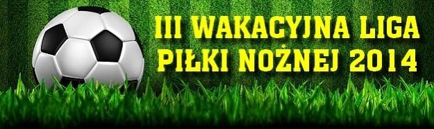 Galeria Zdjęć z Finału III Wakacyjnej Ligi Piłki Nożnej.